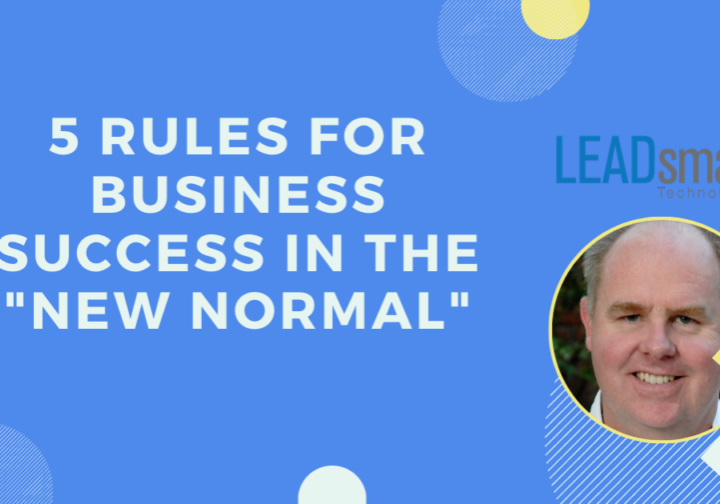 5 Rules for Business Success in the COVID Era